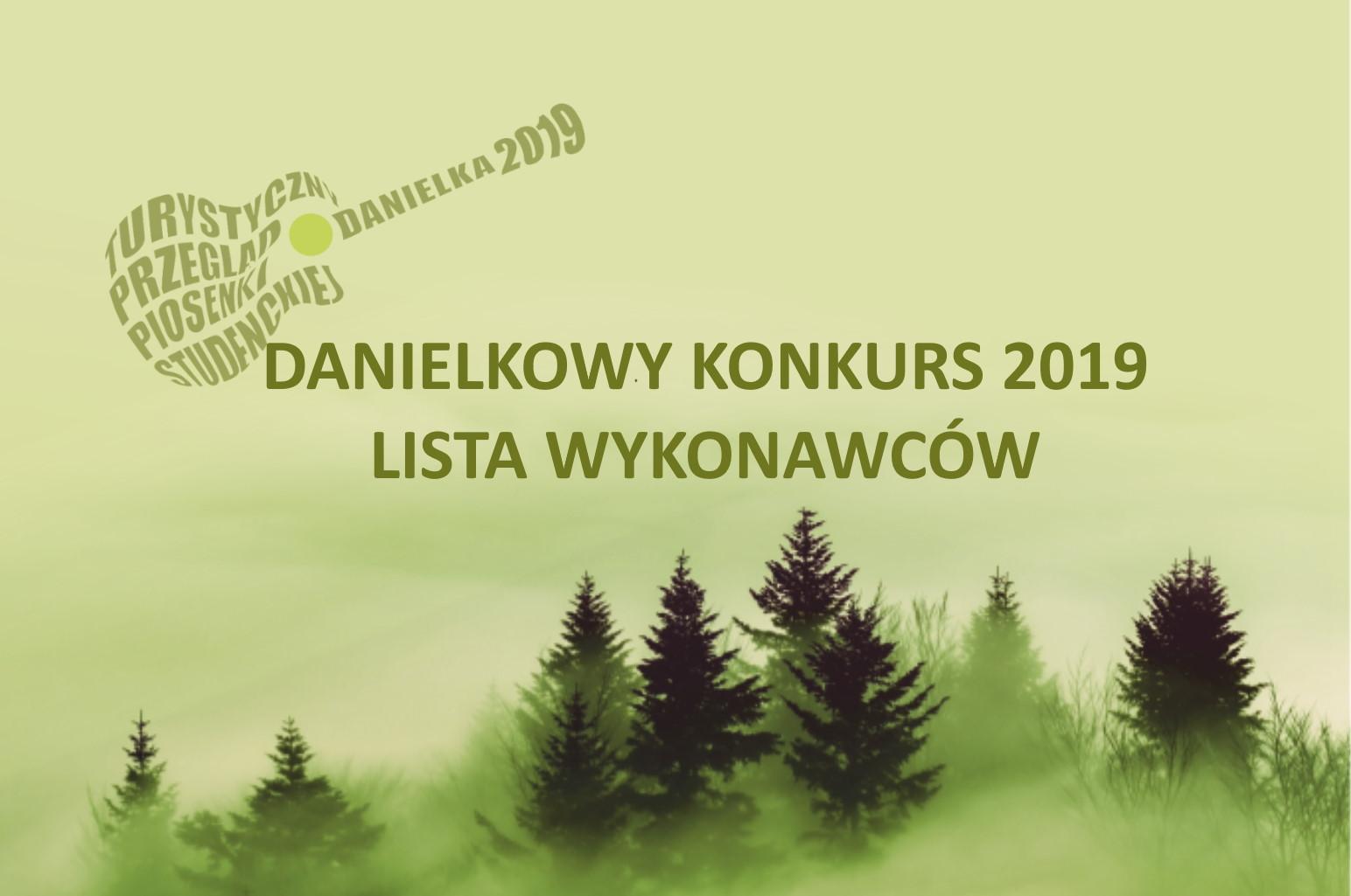 Lista wykonawców Danielkowego Konkursu 2019