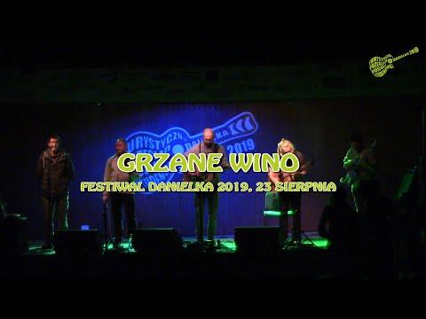 Grzane Wino – cały koncert (Danielka 2019) -premiera