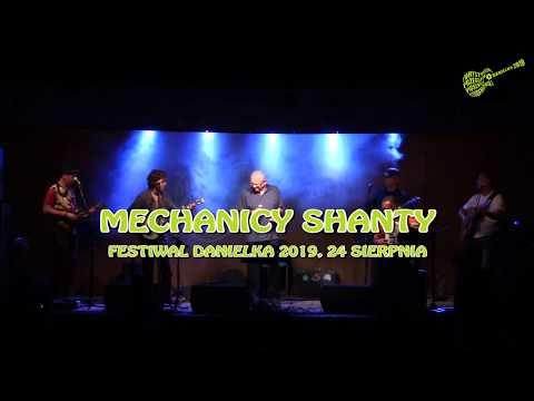 Mechanicy Shanty na Danielce 2019 – cały koncert