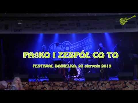 Paśko i Zespół CO TO – cały koncert (Danielka 2019)